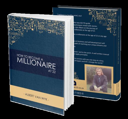 Albert van Wyk Millionaire in South Africa MILLIONAIRE AT 22 - HARD COPY BOOK