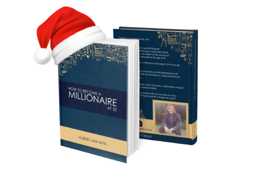 Albert van Wyk Millionaire in South Africa Holiday Special: MILLIONAIRE AT 22 - HARD COPY BOOK